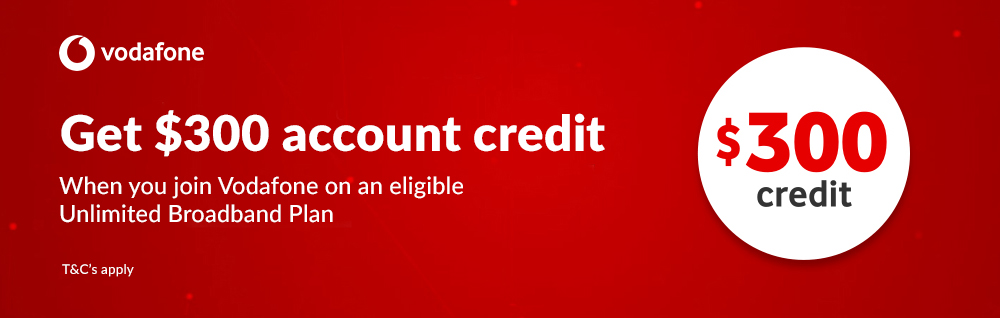 Vodafone Broadband - $300 Joining Credit